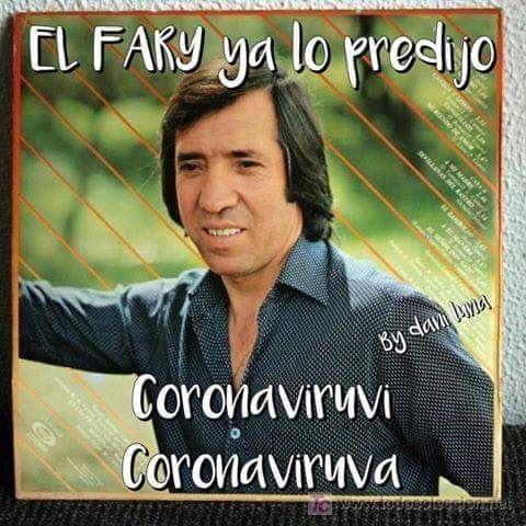 memes coronavirus el fary ya lo predijo coronaviruvi coronaviruva